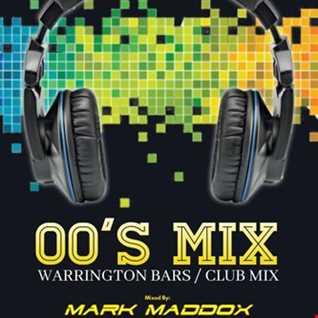 Mark Maddox Warrington Bars 00's Mix