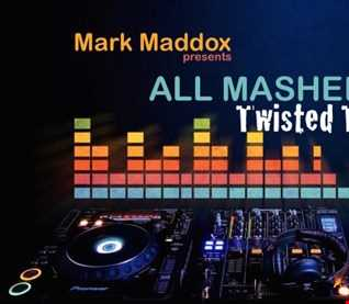 Mark Maddox   All Mashed Up Vol 2 (Twisted Trance)