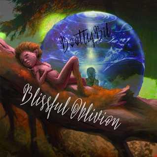 Blissful Oblivion