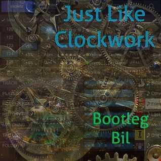 Just Like Clockwork