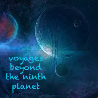 Voyages Beyond The Ninth Planet