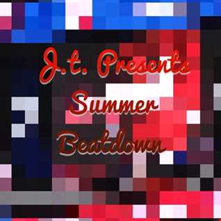 J.t. Presents Summer Beatdown