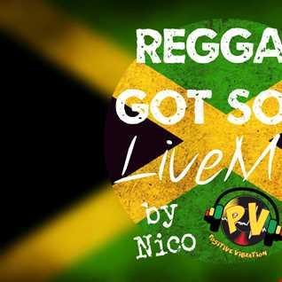 ReggaeGotSoul LiveMix by Nico Positive