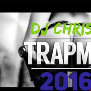 DJ Chris F Trap Mix 2016