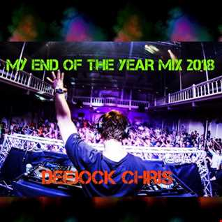 MY END OF THE YEAR 2018 MIX
