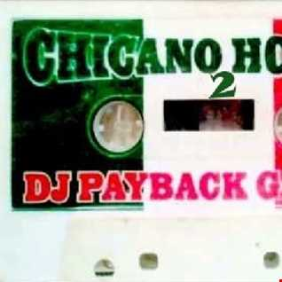 dj payback garcia - chicano house 2