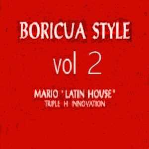 dj mario latin house - boriqua style vol.2