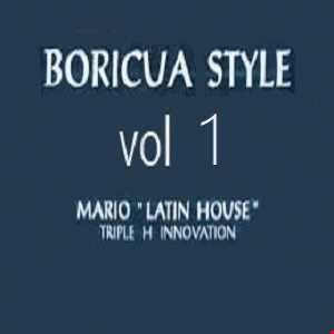 dj mario latin house - boriqua style vol.1