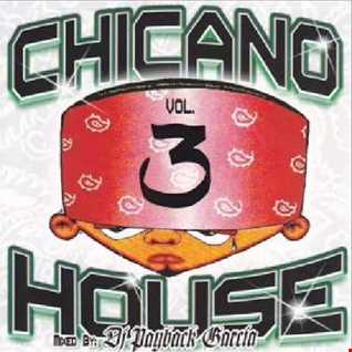 dj payback garcia - chicano house 3