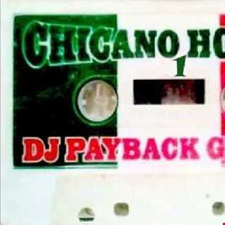 dj payback garcia - chicano house 1