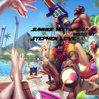 Summer Mixtape 07 16 Mixed By Stephen Love