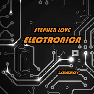 STEPHEN LOVE - ELECTRONICA
