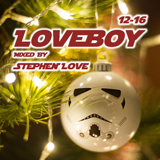 LOVEBOY12-16 Mixed By Stephen Love