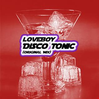 LOVEBOY - DISCO TONIC (ORIGINAL MIX)