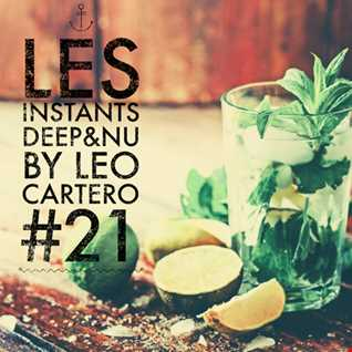 Leo Cartero - Les Instants Deep & Nu #21