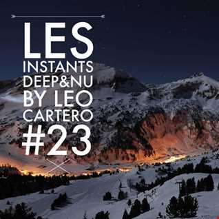 Leo Cartero   Les Instants Deep & Nu 23