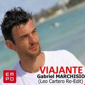 Gabriel Marchisio - Viajante (Leo Cartero Re Edit)