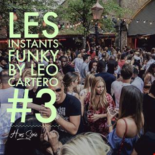Leo Cartero - Les Instants Funky 3 (HSerie)