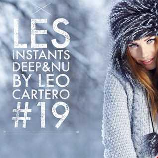 Leo Cartero - Les Instants Deep & Nu #19