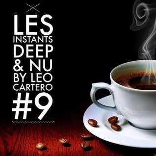 Leo Cartero - Les Instants Deep #9