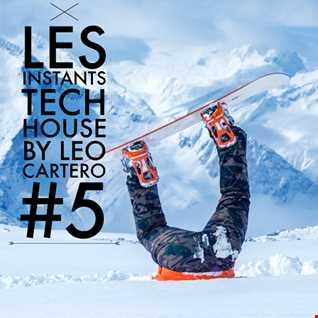 Leo Cartero   Les Instants Tech House 5