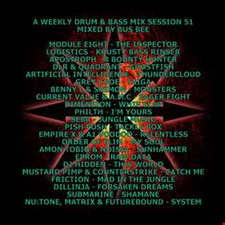 A Weekly Drum & Bass Mix Session 51