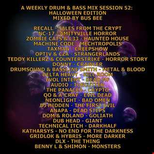 A Weekly Drum & Bass Mix Session 52 Halloween Edition Mixed By Bus Bee