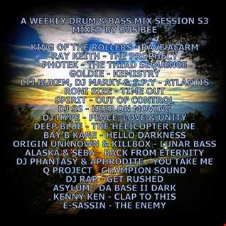 A Weekly Drum & Bass Mix Session 53 Old School Jungle Edition