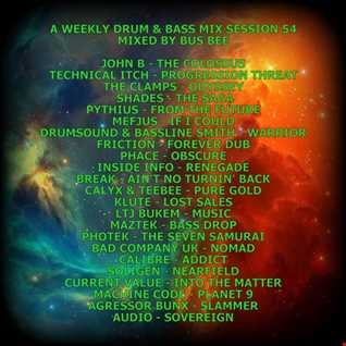 A Weekly Drum & Bass Mix Session 54