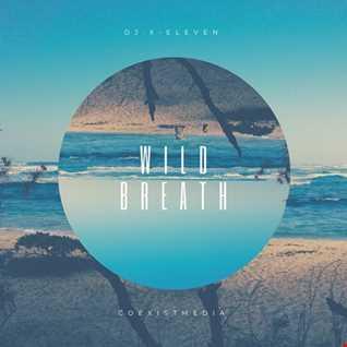 Dj. X Eleven   Wild Breath