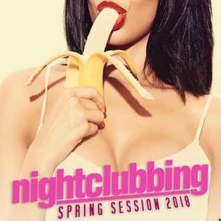 Nightclubbing (Spring Session 2018)