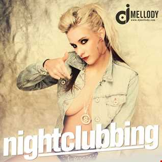 DJ Mellody - Nightclubbing (Autumn 2019)