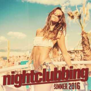 Nightclubbing (Summer 2016)