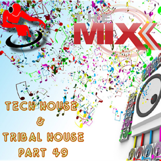 Tech House & Tribal House part 49