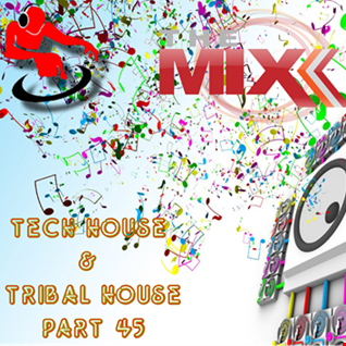 Tech House & Tribal House part 45