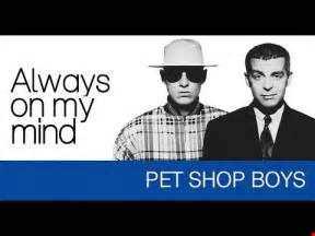 Pet Shop Boys Always On My Mind