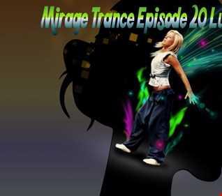 Mirage Trance Episode 20 Luigi Reyy 2017