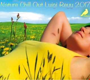 Nature Chill Out Luigi Reyy 2017