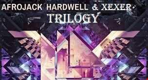 Afrojack  Xexer & Hardwell-Trilogy (Electro Mix)