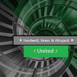 ✪ Hardwell, Xexer & Afrojack United Session 60  💥 (Xexer EDM)