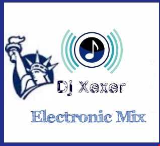Xexer-Liberty #  07 2017 Electronic Mix