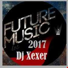 ✪Xexer In the future 71 (Electronic Mix)