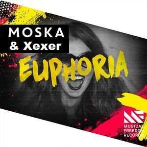 Xexer & Moska - Euphoria Extended (Original Mix)