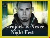 ✪Afrojack & Xexer Night Fest episode  42 (Electro EDM)