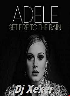 Xexer & Adele  Set Fire To The Rain Extended (Original Remix)