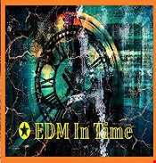 ✪ EDM In Time ⏳  (Session 22)