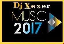 Xexer May 09 Mix 2017 ( Electronic Mix)