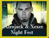 Afrojack & Xexer Night Fest episode  09 (Electro Mix)