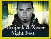 Afrojack & Xexer Night Fest episode  09 (Electro Mix)