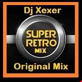 Xexer-Electro Retro - 10 (Original Remix)